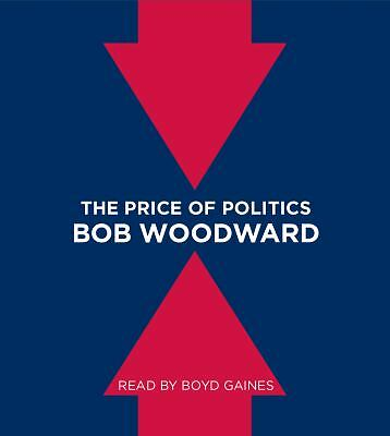 The Price of Politics, Woodward, Bob, Acceptable Book