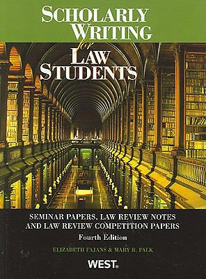Fajans and Falk's Scholarly Writing for Law Students, Seminar Papers, Law Revie