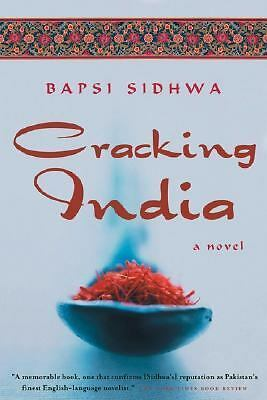 Cracking India: A Novel by Sidhwa, Bapsi