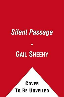 The Silent Passage: Revised and Updated Edition, Sheehy, Gail, Acceptable Book