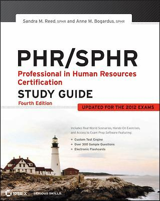PHR / SPHR: Professional in Human Resources Certification Study Guide by Reed,