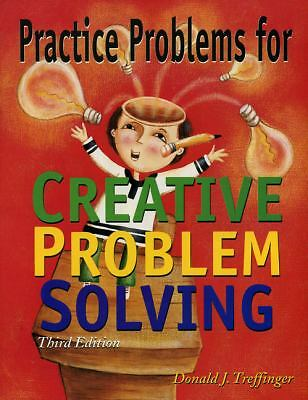 Practice Problems for Creative Problem Solving, Treffinger Ph.D., Donald, Accept