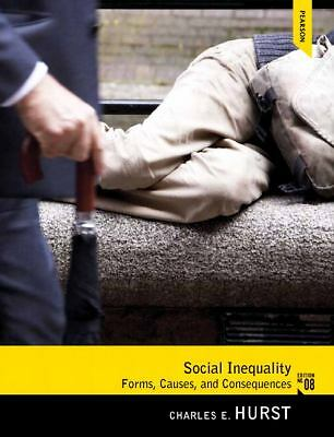 Social Inequality: Forms, Causes, and Consequences (8th Edition), Hurst, Charles