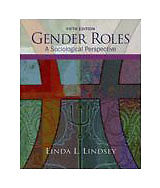 Gender Roles: A Sociological Perspective (5th Edition), Lindsey, Linda L., Accep