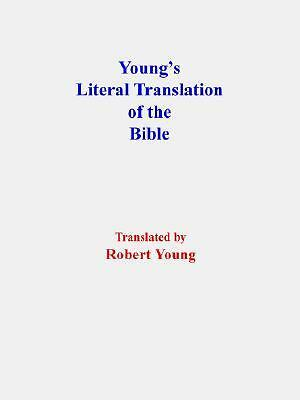 Young's Literal Translation of the Bible-OE, , Good Book