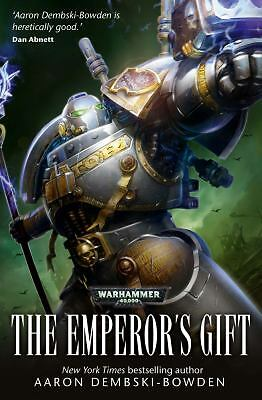 The Emperor's Gift (Grey Knights) by Dembski-Bowden, Aaron