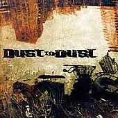 Dust to Dust, , Good