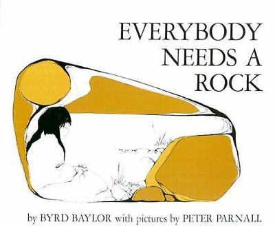 Everybody Needs a Rock by Byrd Baylor