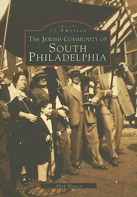 The Jewish Community of South Philadelphia (PA) (Images of America) (Images of A