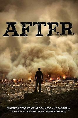 After (Nineteen Stories of Apocalypse and Dystopia) by Datlow, Ellen, Windling,