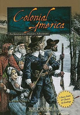 Colonial America: An Interactive History Adventure (You Choose: Historical Eras