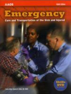 Emergency Care and Transportation of the Sick and Injured, Ninth Edition by AAO