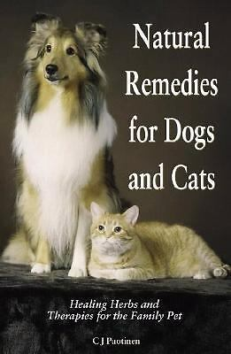 Natural Remedies for Dogs and Cats, Puotinen, CJ, Good Book