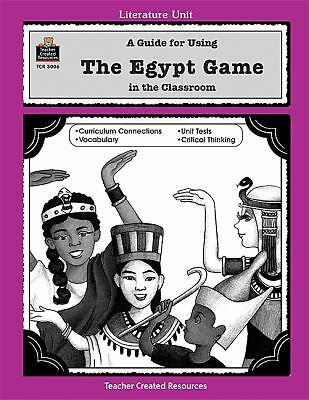 A Guide for Using The Egypt Game in the Classroom (Literature Unit), Plaxco, Kel