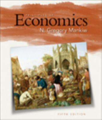 Principles of Economics  N. Gregory Mankiw