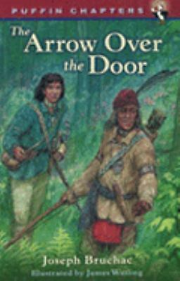 Arrow over the Door (Puffin Chapters), Joseph Bruchac, Good Book