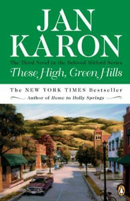 These High, Green Hills (The Mitford Years #3),Karon, Jan,  Acceptable  Book