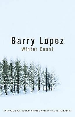 Winter Count, Lopez, Barry, Good, Books