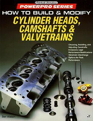 How to Build & Modify Cylinder Heads, Camshafts and Valvetrains (Powerpro Series