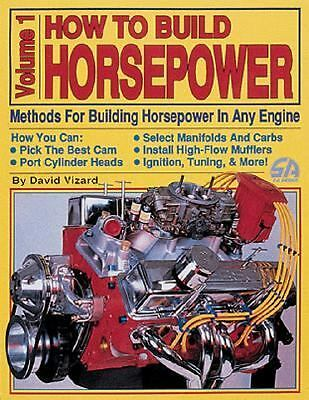 How to Build Horsepower: Volume 1, Vizard, David, Acceptable Book