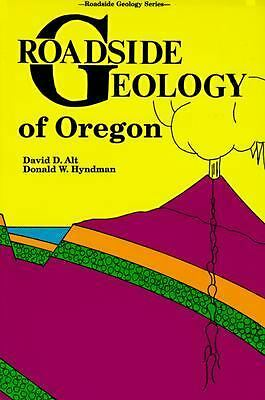 Roadside Geology of Oregon (Roadside Geology Series)