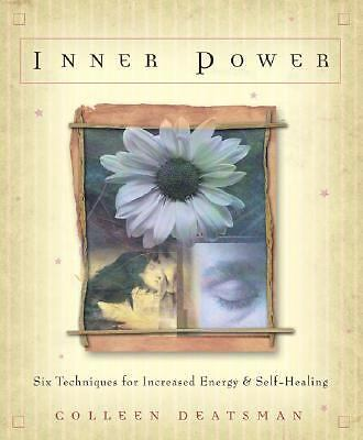 Inner Power: Six Techniques for Increased Energy & Self-Healing, Deatsman, Colle