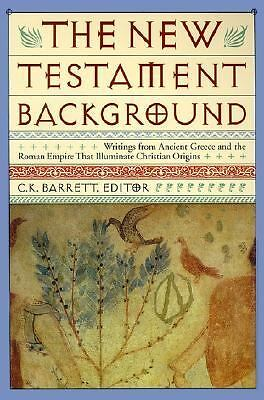 New Testament Background: Selected Documents: Revised and Expanded Edition, Barr