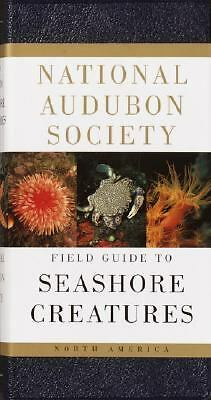 National Audubon Society Field Guide to North American Seashore Creatures (Nati