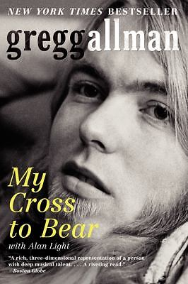 My Cross to Bear  Allman, Gregg
