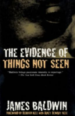 The Evidence of Things Not Seen: Reissued Edition by Baldwin, James
