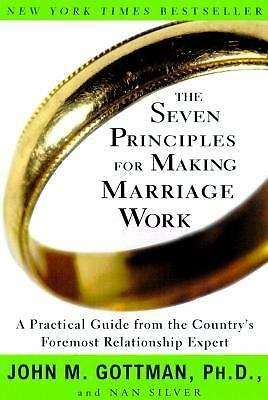 The Seven Principles for Making Marriage Work: A Practical Guide from the Count