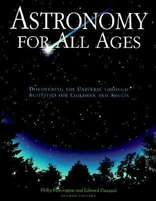Astronomy for All Ages: Discovering The Universe Through Activities For Childre