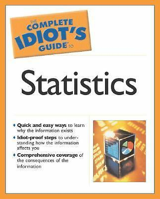 The Complete Idiot's Guide to Statistics, Donnelly Jr., Robert A., Acceptable Bo