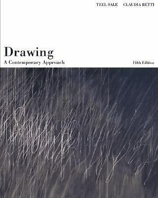 Drawing: A Contemporary Approach (with InfoTrac), Betti, Claudia, Sale, Teel, Ac