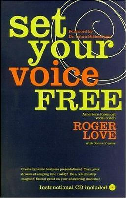 Set Your Voice Free  Roger Love