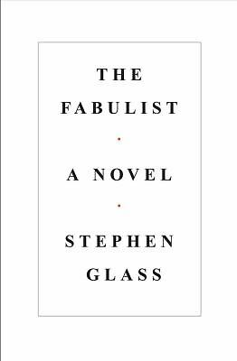 The Fabulist by Glass, Stephen