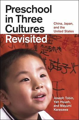Preschool in Three Cultures Revisited: China, Japan, and the United States, Kara
