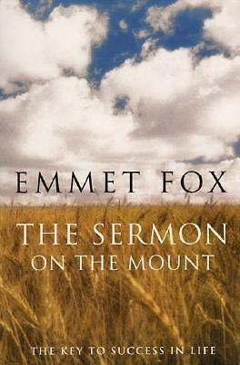 The Sermon on the Mount: The Key to Success in Life - Emmet Fox - Good Condition