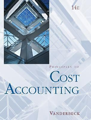 Principles of Cost Accounting by Vanderbeck, Edward J.