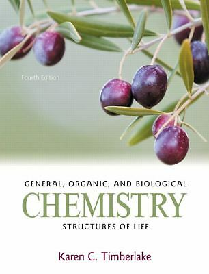 General, Organic, and Biological Chemistry: Structures of Life (4th Edition) by