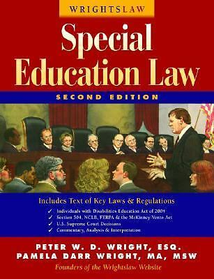 Wrightslaw: Special Education Law, 2nd Edition, Peter W. D. Wright and Pamela Da