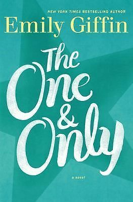 The One & Only: A Novel, Giffin, Emily, Good Book