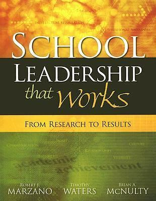 School Leadership That Works: From Research to Results, Robert J. Marzano, Timot