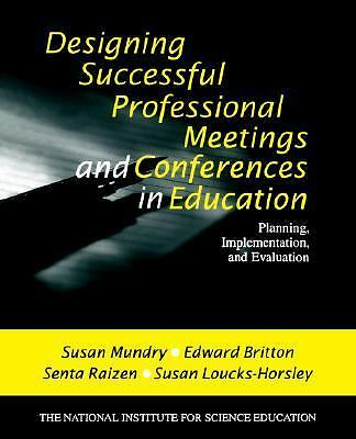 Designing Successful Professional Meetings and Conferences in Education: Plannin