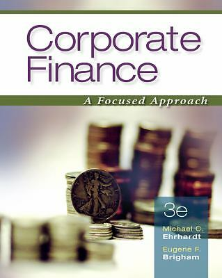 Corporate Finance: A Focused Approach (with Thomson ONE - Business School Editio