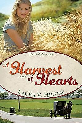 A Harvest of Hearts (Amish of Seymour V2), Laura Hilton, Good Book