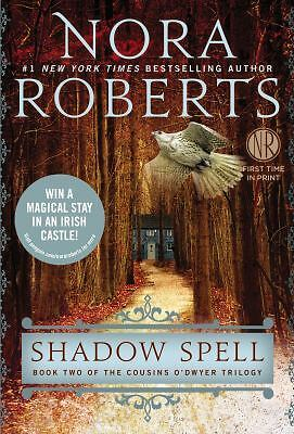Shadow Spell: Book Two of The Cousins O?Dwyer Trilogy, Roberts, Nora, Good Book