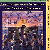 Wade In The Water, Vol.1:African American Spirituals:The Concert Tradition - Var