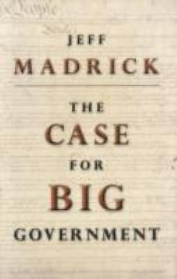 The Case for Big Government (Public Square), Jeff Madrick, Good Book