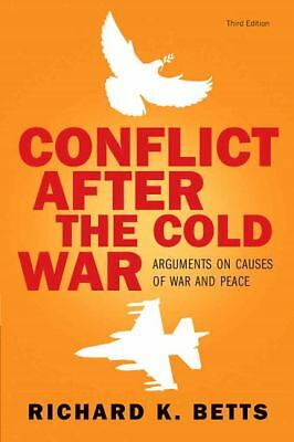 Conflict After Cold War: Arguments on Causes of War and Peace (3rd Edition), Bet